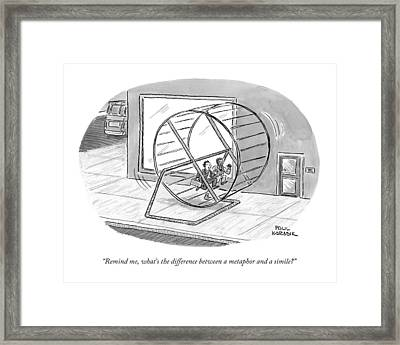 Remind Me, What's The Difference Framed Print by Paul Karasik