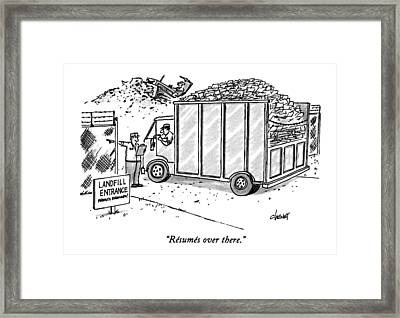 Resumes Over There Framed Print