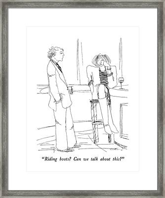 Riding Boots?  Can We Talk About This? Framed Print by Richard Cline