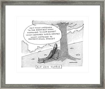 Rip Van Yuppie Framed Print by Mick Steven