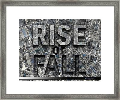Rise Or Fall Framed Print