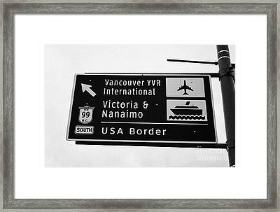 roadsign for vancouver airport victoria nanaimo ferries and route 99 south to the USA border Vancouv Framed Print by Joe Fox