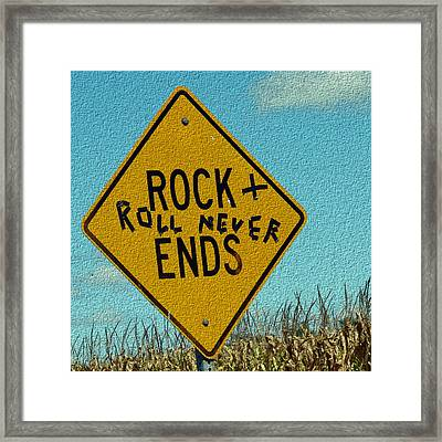 Rock And Roll Never Ends Framed Print by Cassie Peters