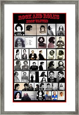 Rock And Roll's Most Wanted Framed Print