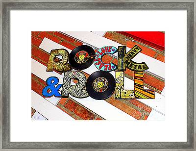 Rock N Roll Is Here To Stay Framed Print by Kathy  White