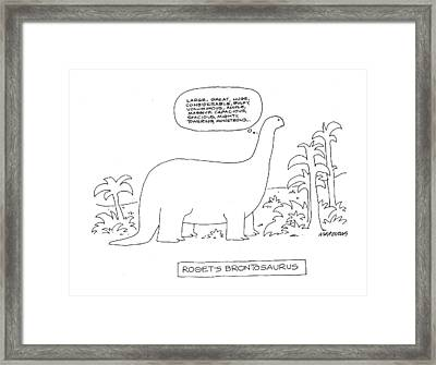 Roget's Brontosaurus Framed Print by Mick Stevens