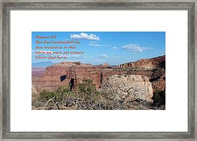Romans 5-8  Canyonlands Np  Framed Print