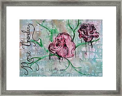 Rose Garden  Framed Print by Kiara Reynolds