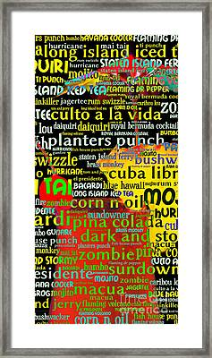 Rum Not Just Your Pirates Drink Anymore 20130627 Long V2 Framed Print by Wingsdomain Art and Photography