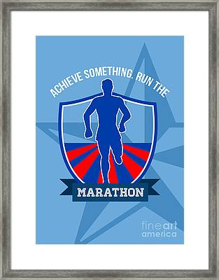 Run Marathon Achieve Something Poster Framed Print by Aloysius Patrimonio