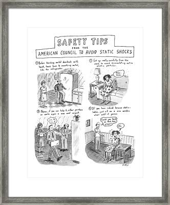 Safety Tips From The American Council To Avoid Framed Print by Roz Chast