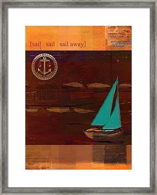 Sail Sail Sail Away - J173131140v3c4b Framed Print by Variance Collections