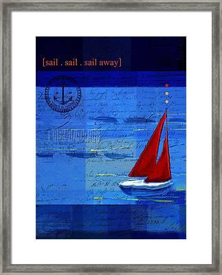 Sail Sail Sail Away - J173131140v5c2 Framed Print
