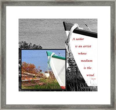 Sailor - Wind - Water - Boats Framed Print by Barbara Griffin