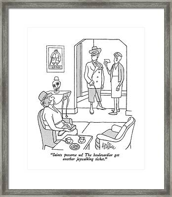 Saints Preserve Us!  The Boulevardier Got Another Framed Print by George Price