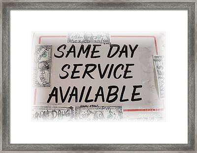 Same Day Service Available Framed Print