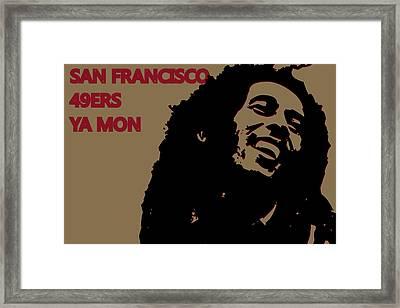 San Francisco 49ers Ya Mon Framed Print by Joe Hamilton