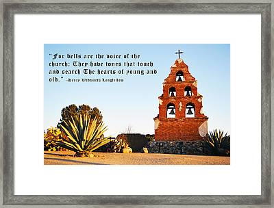 San Miguel Mission Bells Longfellow Quote Framed Print