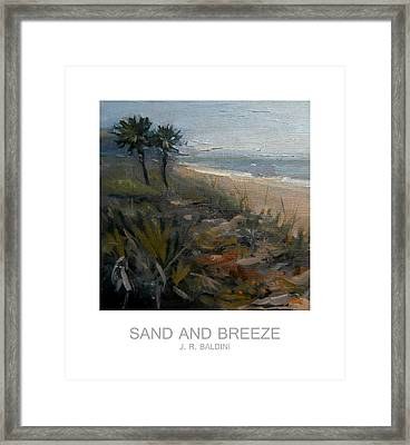 Sand And Breeze Framed Print by J R Baldini