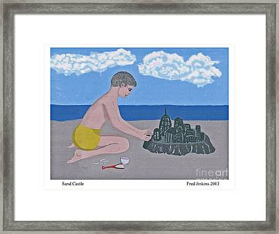 Sand Castle Framed Print by Fred Jinkins