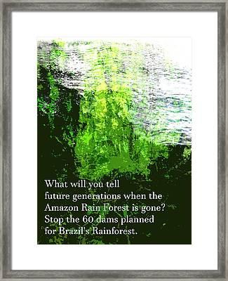 Framed Print featuring the painting Save The Amazon Rain Forest by John Fish
