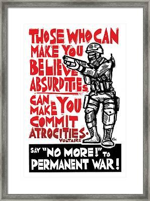 Say No More To Permanent War Framed Print