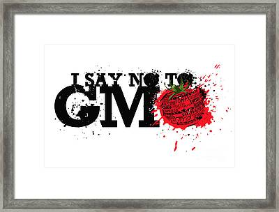 Say No To Gmo Graffiti Print With Tomato And Typography Framed Print