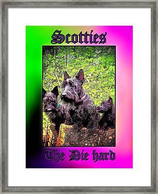 Scotties The Die Hard Framed Print