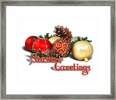 Seasons Greetings - Ornaments  Framed Print