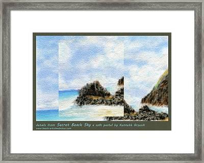 Secret Beach Sky Details Framed Print by Kenneth Grzesik