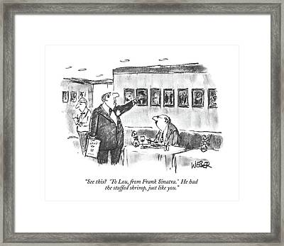 See This?  'to Lou Framed Print