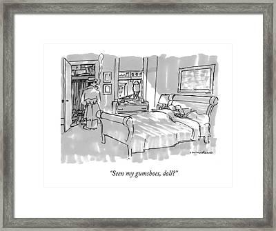 Seen My Gumshoes Framed Print