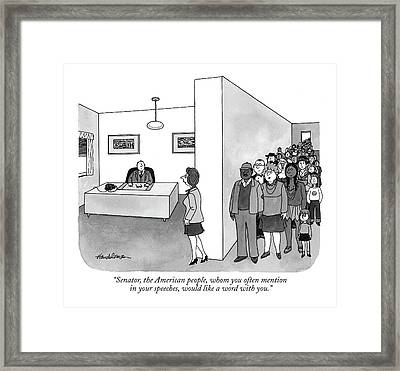 Senator, The American People, Whom Framed Print