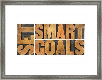 Set Smart Goals In Wood Type Framed Print