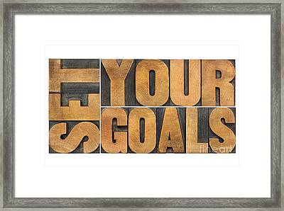 Set Your Goals  Framed Print
