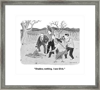 Shadow, Nothing.  I Saw Elvis Framed Print by Danny Shanahan