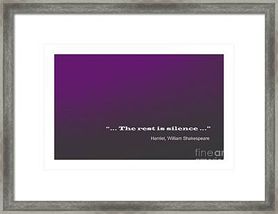 Shakespeare Famous Phrase Framed Print by Enrique Cardenas-elorduy