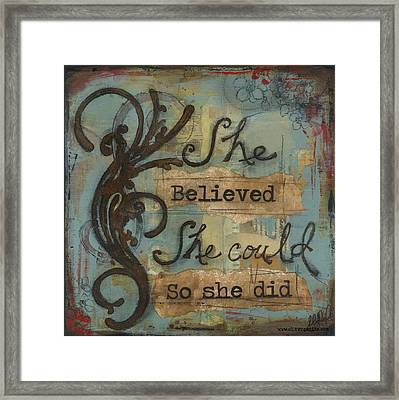 She Believed Framed Print by Shawn Petite