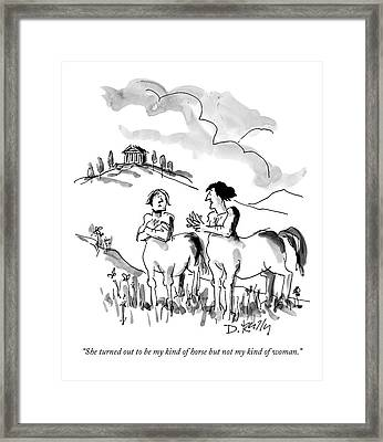 She Turned Out To Be My Kind Of Horse But Framed Print by Donald Reilly