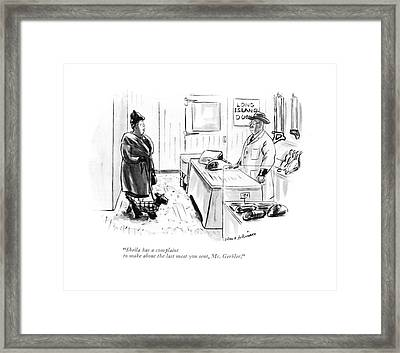 Sheila Has A Complaint To Make About The Last Framed Print