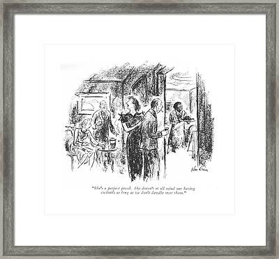She's A Perfect Jewel. She Doesn't At All Mind Framed Print