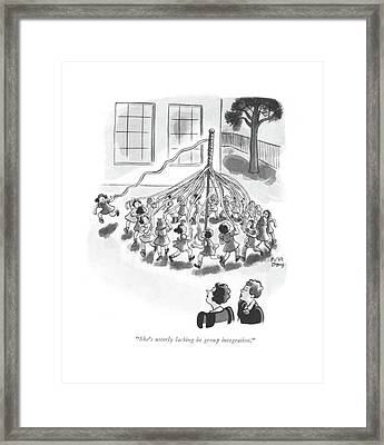 She's Utterly Lacking In Group Integration Framed Print by Robert J. Day