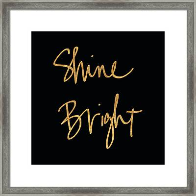 Shine Bright On Black Framed Print by South Social Studio
