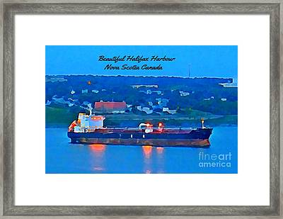 Ship In Beautiful Halifax Harbour Framed Print by John Malone