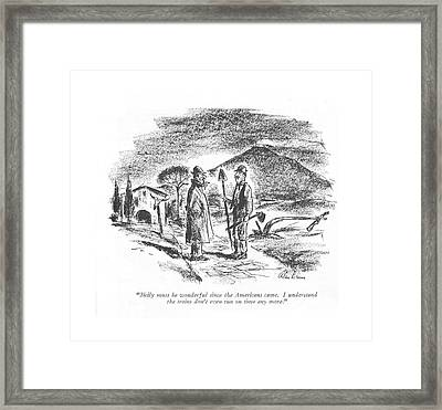 Sicily Must Be Wonderful Since The Americans Framed Print