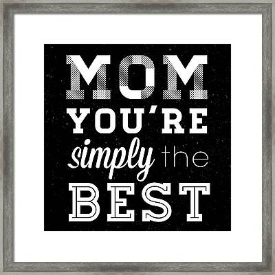 Simply The Best Mom Square Framed Print