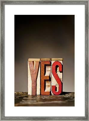Single Word Yes  Framed Print
