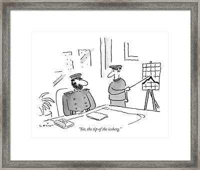Sir, The Tip Of The Iceberg Framed Print by Arnie Levin