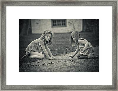 Sisters Are Different Flowers Framed Print by Trish Tritz