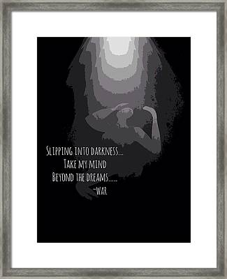 Slipping Into Darkness Framed Print